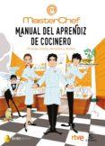 MANUAL DEL APRENDIZ DE COCINERO: TECNICAS, TRUCOS, UTENSILIOS Y RECETAS - 9788467049459 - VV.AA.