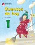 CUENTOS DE HOY 1 1º PRIMARIA - 9788468211459 - VV.AA.