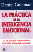 LA PRÁCTICA DE LA INTELIGENCIA EMOCIONAL (EBOOK) - 9788472457959 - DANIEL GOLEMAN