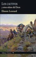 los cautivos-elmore leonard-9788477028659