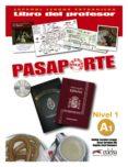 PASAPORTE ELE. NIVEL A1 - LIBRO DEL PROFESOR (INCLUYE AUDIO CD) - 9788477113959 - MATILDE CERROLAZA