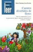 CUENTOS DIVERTIDOS DE FLORES - 9788478696659 - MARIO MARTINEZ-LOSA BERIAIN