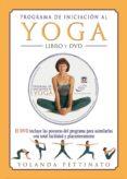 PROGRAMA DE INICIACION AL YOGA + DVD - 9788479026059 - YOLANDA PETTINATO