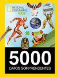 5000 DATOS SORPRENDENTES (NATIONAL GEOGRAFIC KIDS) - 9788482986159 - VV.AA.