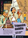 TRIMESTRE MALDITO + CD (NIVEL INICIAL A1-A2) - 9788484437659 - VV.AA.