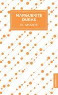 EL AMANTE - 9788490665459 - MARGUERITE DURAS