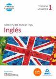CUERPO DE MAESTROS INGLES: TEMARIO (VOL. 1) - 9788490931059 - VV.AA.