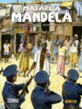 MATARE A MANDELA - 9788491677659 - GABRIELLA CONTU