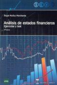 ANALISIS DE ESTADOS FINANCIEROS: EJERCICIOS Y TEST (2ª ED) - 9788492477159 - ANGEL MUÑOZ MERCHANTE