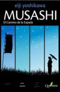 MUSASHI 2: EL CAMINO DE LA ESPADA - 9788493700959 - EIJI YOSHIKAWA