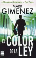 EL COLOR DE LA LEY - 9788493859459 - MARK GIMENEZ