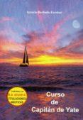 CURSO DE CAPITAN DE YATE - 9788494463259 - IGNACIO BARBUDO ESCOBAR