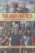 trajano partico-javier sanchez gracia-9788494864759
