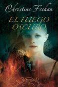 EL FUEGO OSCURO - 9788496711259 - CHRISTINE FEEHAN