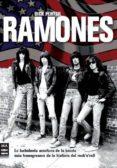 RAMONES: LA TURBULENTA AVENTURA DE LA BANDA MAS TRANSGRESORA DE L A HISTORIA DEL ROCK N ROLL - 9788496924659 - DICK PORTER