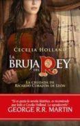 LA BRUJA DEL REY - 9788496952959 - CECELIA HOLLAND