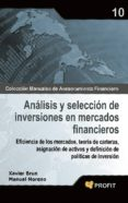 ANALISIS Y SELECCION DE INVERSIONES EN MERCADOS FINANCIEROS - 9788496998759 - MANUEL MORENO
