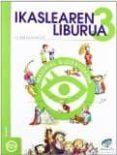 TXANELA PROIEKTUA: IKASLEAREN LIBURUA 3 (LEHEN HEZKUNTZA. MATERIA L GLOBALIZATUA) - 9788497830959 - VV.AA.