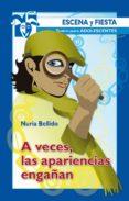 a veces, las apariencias engañan (ebook)-nuria bellido-9788498429459