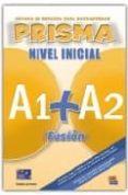 PRISMA INICIAL A1+A2: FUSION - 9788498480559 - VV.AA.