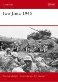 iwo jima 1945: los marines alzan la bandera-jim laurier-derrick wright-9788498676259