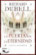 LAS PUERTAS DE LA ETERNIDAD - 9788498729559 - RICHARD DUBELL