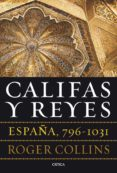 califas y reyes-roger collins-9788498925159