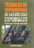 TÉCNICAS DE SUPERVIVENCIA DE LAS FUERZAS ESPECIALES - 9788499104959 - ALEXANDER STILWELL