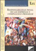 RESPONSABILIDAD PENAL DE LAS EMPRESAS Y COMPLIANCE PROGRAM - 9789563920659 - CARLOS PEREZ DEL VALLE