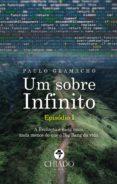 Libros descargados desde itunes UM SOBRE INFINITO - EPISÓDIO I 9789895266159 CHM DJVU MOBI in Spanish
