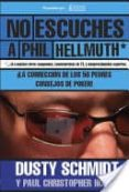 NO ESCUCHES A PHIL HELLMUTH: LA CORRECCION DE LOS 50 PEORES CONSEJOS DE POKER! - 9780957547469 - VV.AA.
