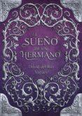 EL SUEÑO DE UN HERMANO (2ª EDICIÓN)de DAVID DEL RÍO YAGÜES
