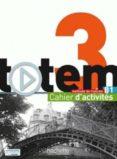 TOTEM B1 EJERCICIOS - 9782014015669 - VV.AA.