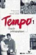 TEMPO 1:-GUIDE PEDAGOGIQUE - 9782278044269 - EVELYNE BERARD