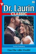 Descargar libros de google formato epub DR. LAURIN CLASSIC 30 – ARZTROMAN de PATRICIA VANDENBERG in Spanish CHM RTF