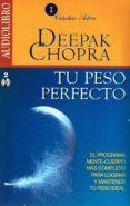 TU PESO PERFECTO (AUDIOBOOK) - 9786070019869 - DEEPAK CHOPRA