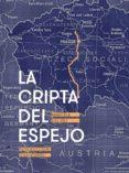 Libros alemanes gratis descargar pdf LA CRIPTA DEL ESPEJO 9786073024969 de MARCELA DEL RÍO ePub PDF in Spanish