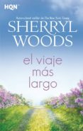 el viaje mas largo-sherryl woods-9788413074269