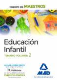 CUERPO DE MAESTROS EDUCACION INFANTIL: TEMARIO VOLUMEN 2 - 9788414201169 - VV.AA.