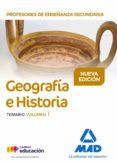 PROFESORES DE ENSEÑANZA SECUNDARIA GEOGRAFÍA E HISTORIA: TEMARIO (VOL. 1) - 9788414208069 - VV.AA.