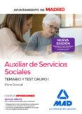 AUXILIAR DE SERVICIOS SOCIALES DEL AYUNTAMIENTO DE MADRID: TEMARIO Y TEST GRUPO I (PARTE GENERAL) - 9788414213469 - VV.AA.
