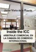 INSIDE THE ICC - 9788415176169 - JAVIER VIAÑA DE LA PUENTE