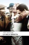 LA MILLA PERFECTA - 9788415373469 - NEAL BASCOMB
