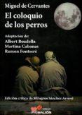 EL COLOQUIO DE LOS PERROS - 9788416447169 - MIGUEL DE CERVANTES SAAVEDRA