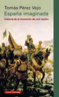 españa imaginada (ebook)-tomas perez vejo-9788416495269