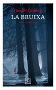 LA BRUIXA - 9788416743469 - CAMILLA LACKBERG