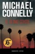 EL ULTIMO COYOTE - 9788416859269 - MICHAEL CONNELLY