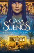 la casa de los sueños (ebook)-pauline gedge-9788417683269