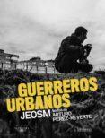 GUERREROS URBANOS - 9788420423869 - JEOSM