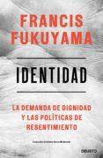 identidad (ebook)-francis fukuyama-9788423430369